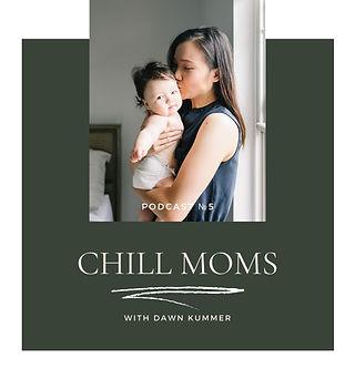 Chill Moms.jpg