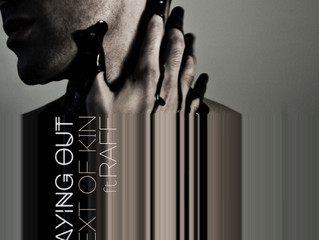 New Release: Playing Out by Next of Kin ft Raff