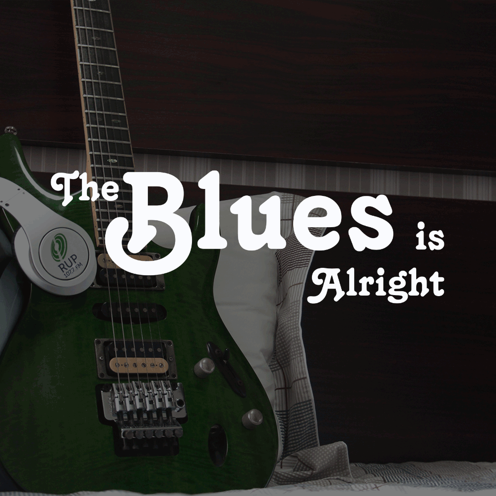 THE BLUES IS ALRIGHT