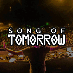 SONG OF TOMORROW
