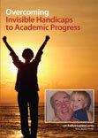 [DVD] Overcoming Invisible Handicaps to Academic Progress