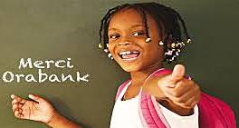 "Le Groupe Orabank crédibilise les services financiers ""Made in Africa"""