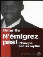 France: Le sénégalais Omar Ba propose d'en finir avec la propagande en faveur de l'émigration