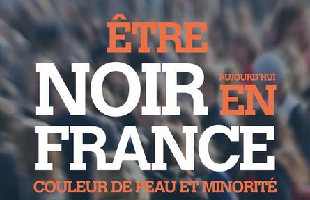 Être noir en France!