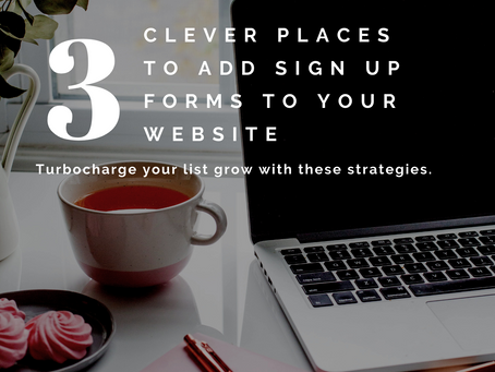 3 Clever Places To Add Sign-up Forms On Your Website To Grow Your Email List