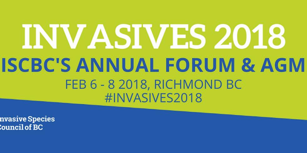 INVASIVES 2018 - ISCBC's Annual Forum & AGM