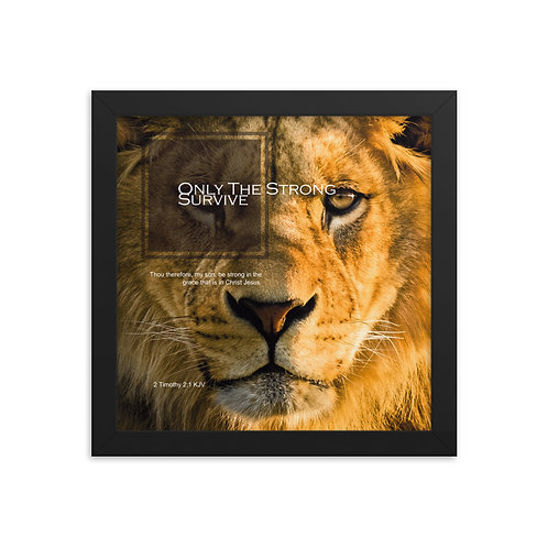 Whispers Of WISDOMS | No.038 | Only The Strong Survive - gallery framed prints