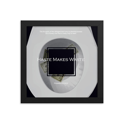Whispers Of WISDOMS | No.032 | Haste Makes Waste - gallery framed prints