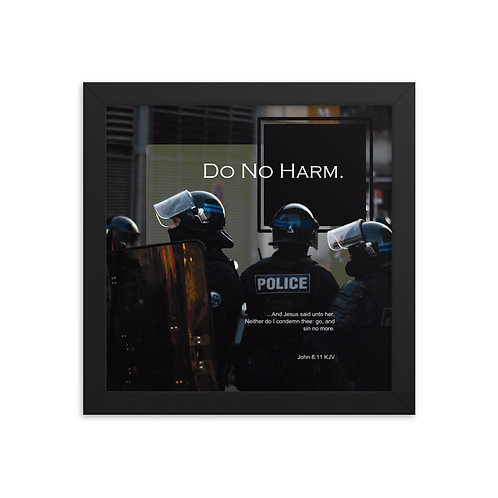 Whispers Of WISDOMS | No.052 | Do No Harm - gallery framed prints