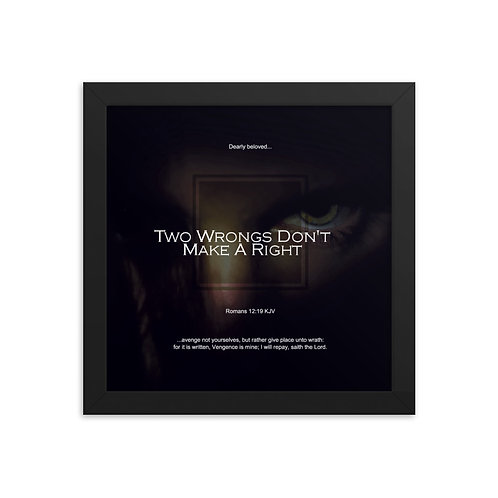 Whispers Of WISDOMS | No.010 | Two Wrongs Don't Make A Right - gallery prints