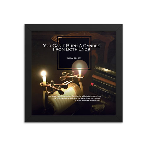 Whispers Of WISDOMS   No.006   You Can't Burn A Candle From Both Ends - prints