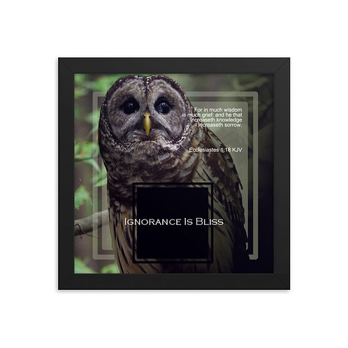 Whispers Of WISDOMS   No.036   Ignorance Is Bliss - gallery framed prints