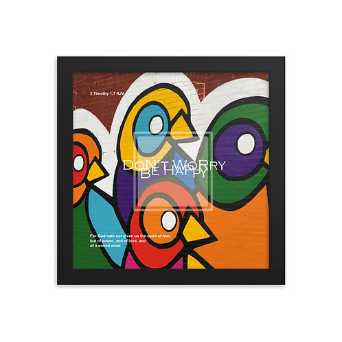 Whispers Of WISDOMS | No.066 | Don't Worry Be Happy - gallery framed prints