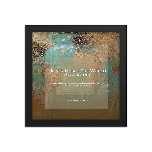 Whispers Of WISDOMS   No.034   Money Makes The World Go Around - gallery prints