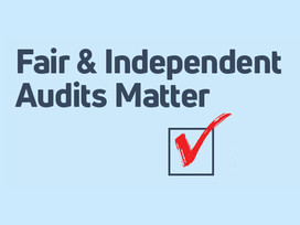 Fair and Independent Audits Matter