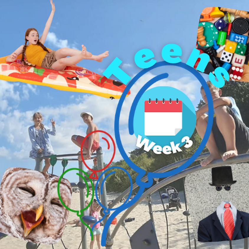 Week 3 Teens (12-15 gadus veciem bērniem)