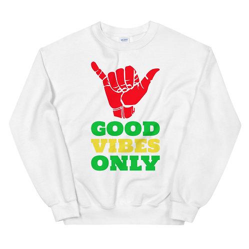 Good Vibes Only Unisex Sweatshirt