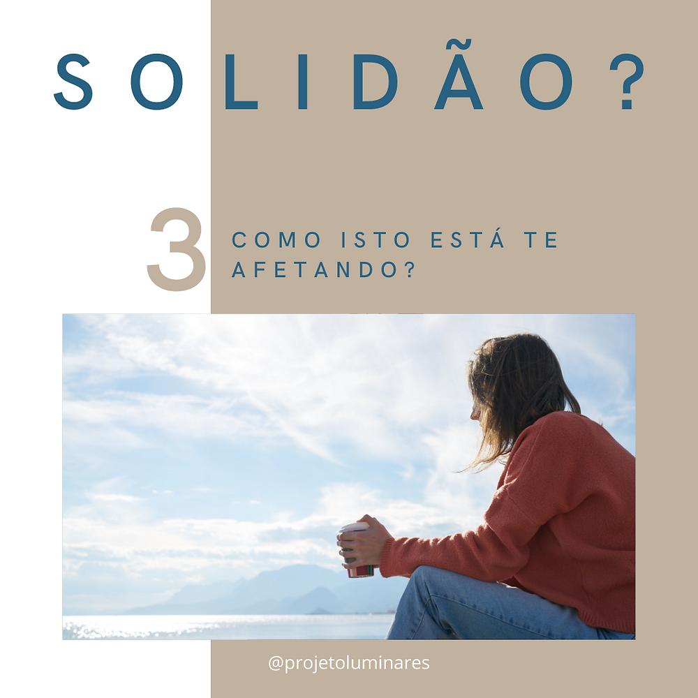 Solidão, como cuidar e combater. Veja as dicas nesta postagem