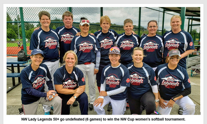 NW Lady Legends 50+ go undefeated (6 games) to win the NW Cup women's softball tournament.