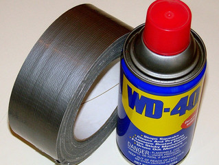 Why duct tape & WD-40?
