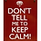 Thumbnail: Don't tell me to keep calm!  Metal Sign