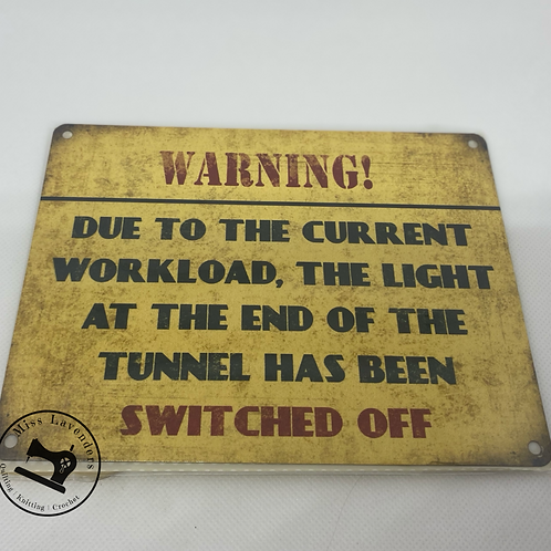 Warning Metal Sign