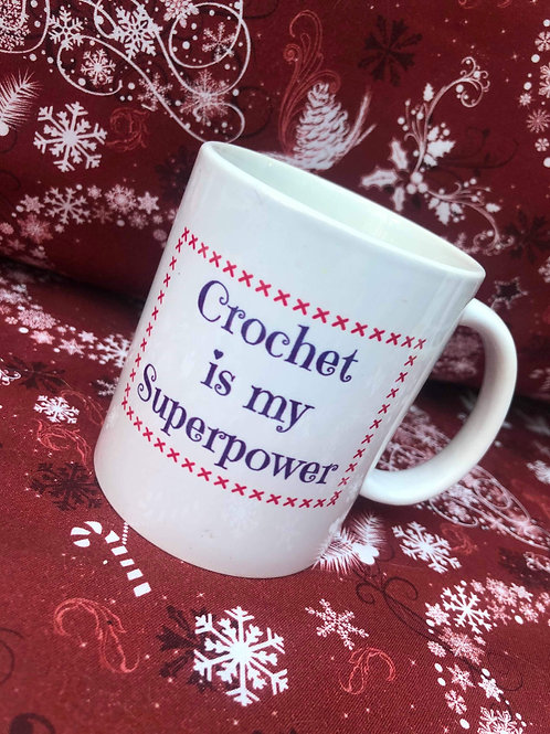 Crochet Mug Gift - Crochet is my Superpower