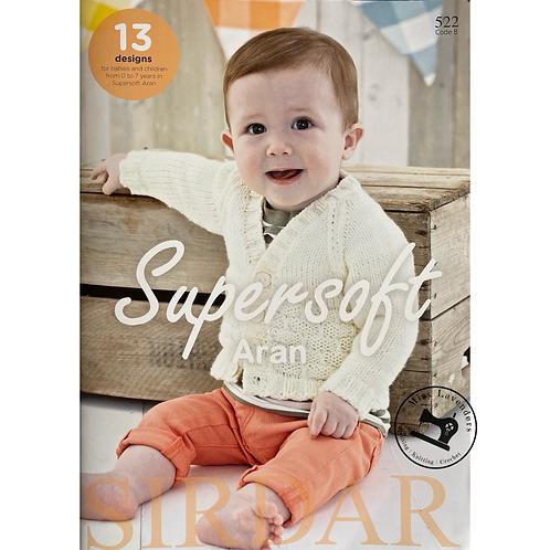 Sirdar Supersoft Sirdar Aran Knitting Pattern Book - Babies - 13 Designs (522)