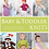 Thumbnail: Baby and Toddler Knits Book by Maker Co - 24 Project