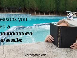 4 reasons to take a summer break