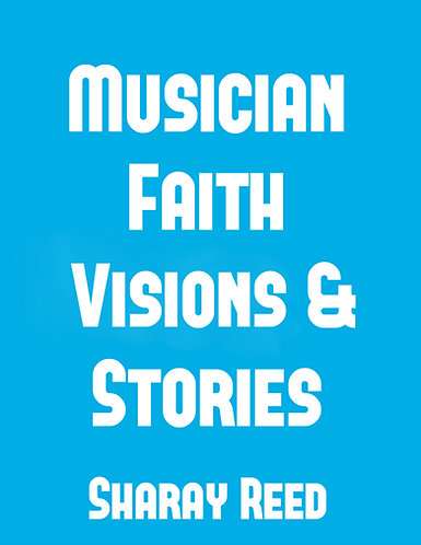 Musician Faith, Visions and Stories