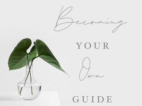 Becoming Your Own Guide