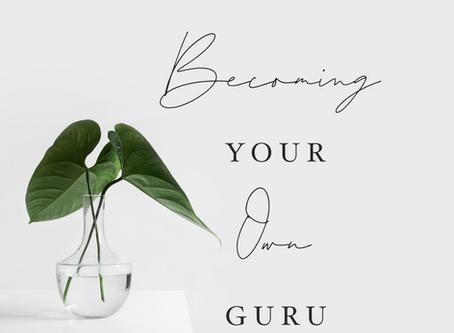 Becoming Your Own Guru