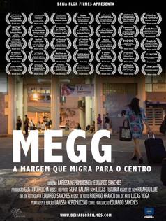 Megg - a Margem que Migra para o Centro