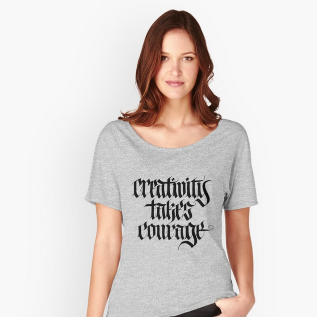 Creativity Takes Courage Apparel