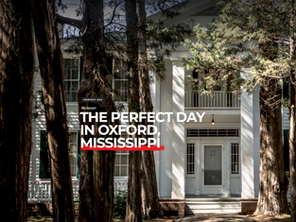 """""""The Perfect Day in Oxford, Mississippi"""" (CNN, 2017)"""