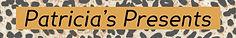 Patricia's Presents name.jpg
