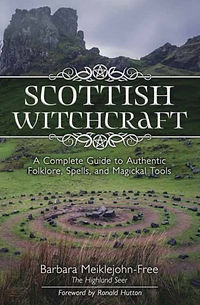 Scottish Witchcraft Barbara Meiklejohn-Free Spiritvisions