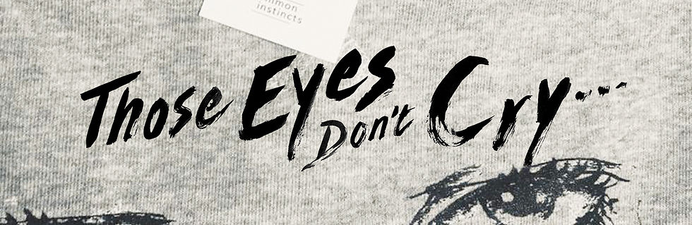 Those_eyes_dont_cry_VISUAL-white_LONG.jp