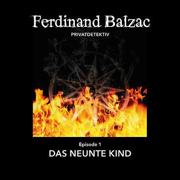Ferdinand Balzac (1) Das neunte Kind - Silberzunge Audio 2017