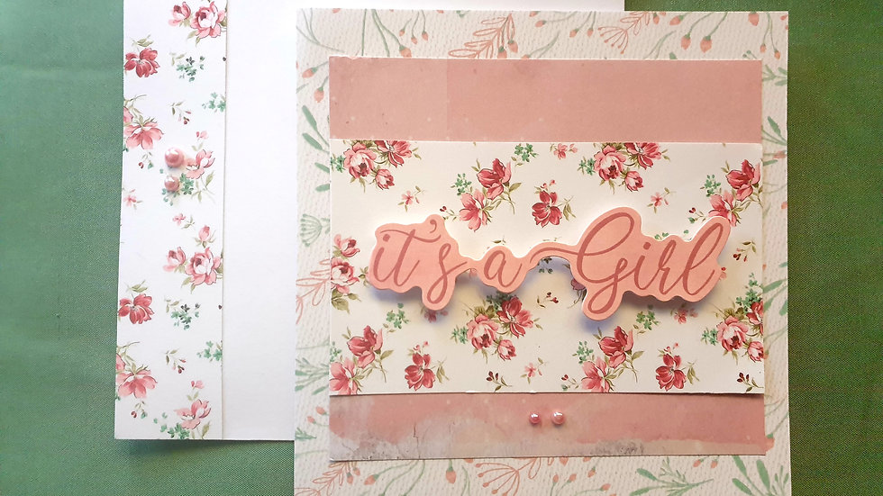 """Matching Card and Envelope """"Its a Girl"""""""