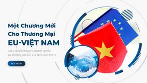 Một Chương Mới Cho Thương Mại EU -Việt Nam