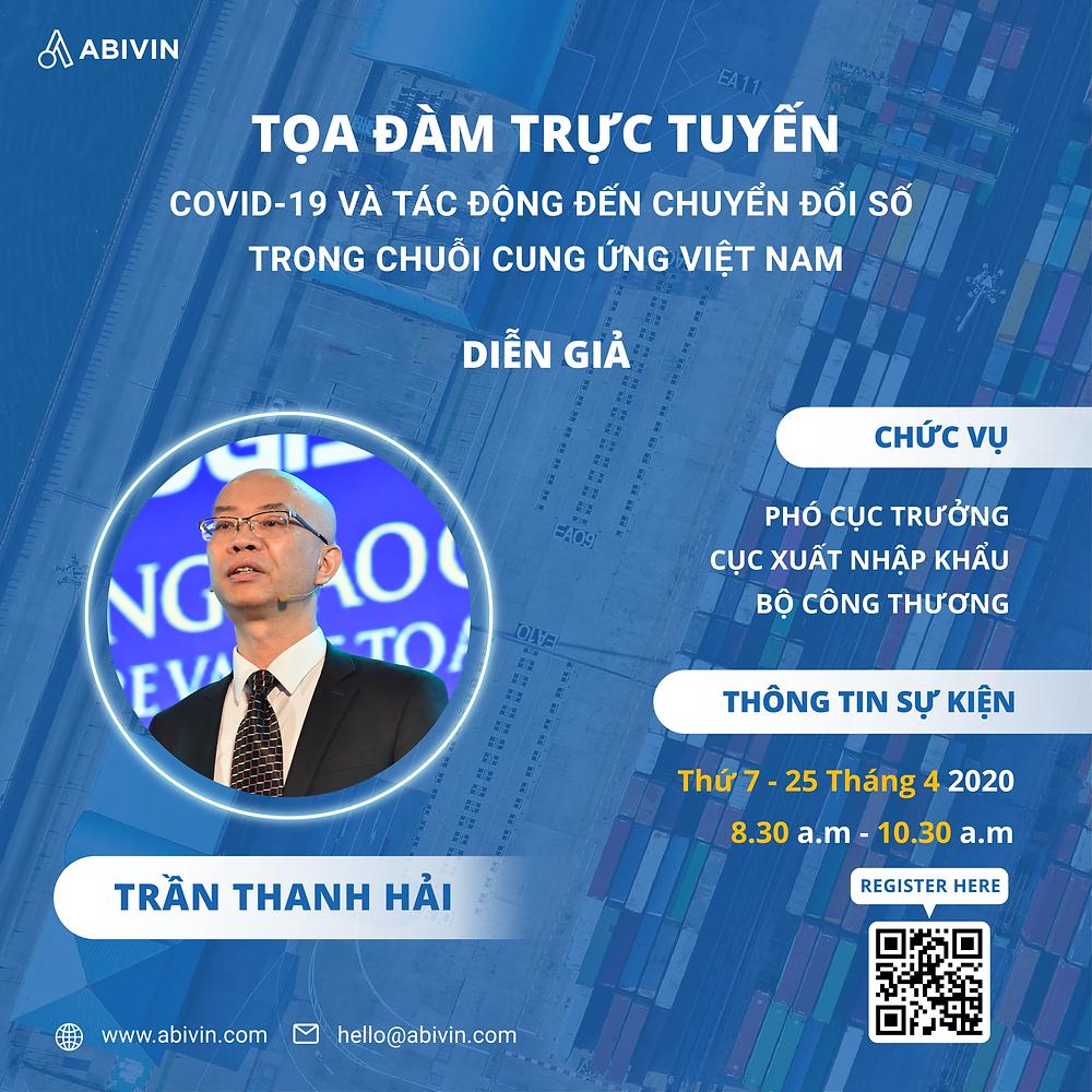 Ông Trần Thanh Hải trong tọa đàm Covid-19 và tác động tới chuyển đổi số trong Chuỗi cung ứng Việt Nam