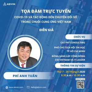 Ông Phí Anh Tuấn trong tọa đàm Covid-19 và tác động tới chuyển đổi số trong Chuỗi cung ứng Việt Nam