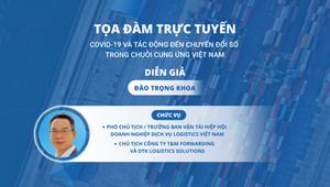 Ông Đào Trọng Khoa trong tọa đàm Covid-19 và tác động tới chuyển đổi số trong Chuỗi cung ứng Việt Nam