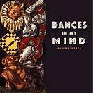 Dances in my Mind CD(email).jpg