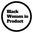 Black Women in Product (1).png