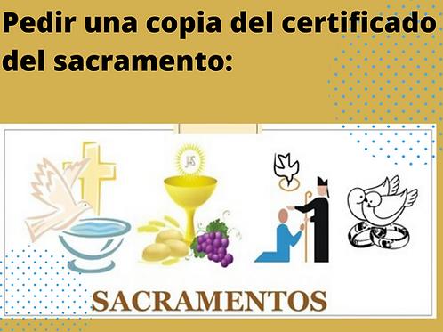 Pedir constancia de certificado de un sacramento recibido en nuestra Parroquia