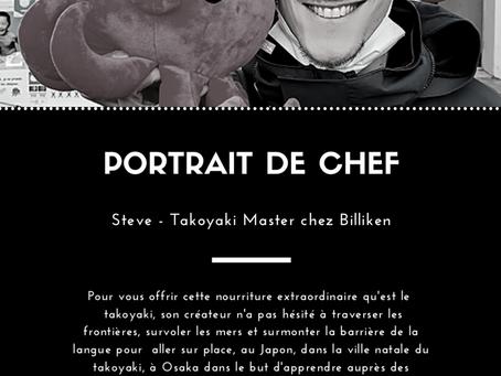 Steve, Takoyaki Master chez Billiken