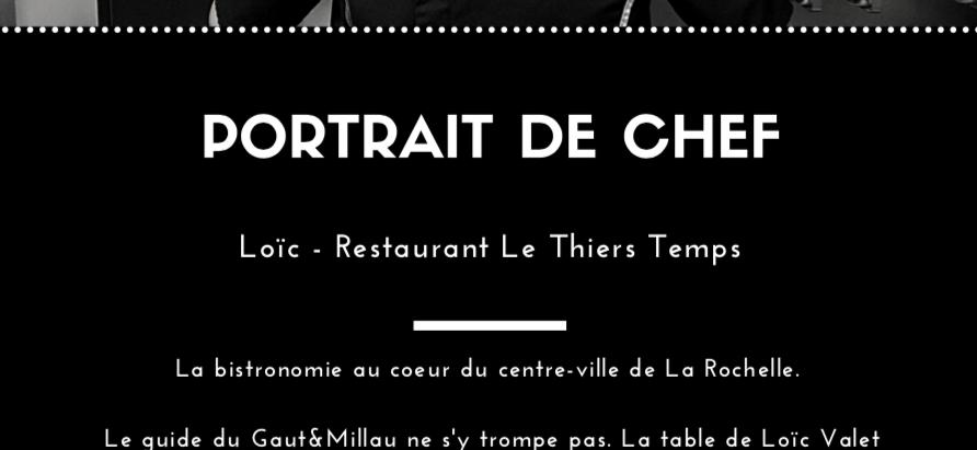 Loïc, chef au Restaurant Le Thiers Temps